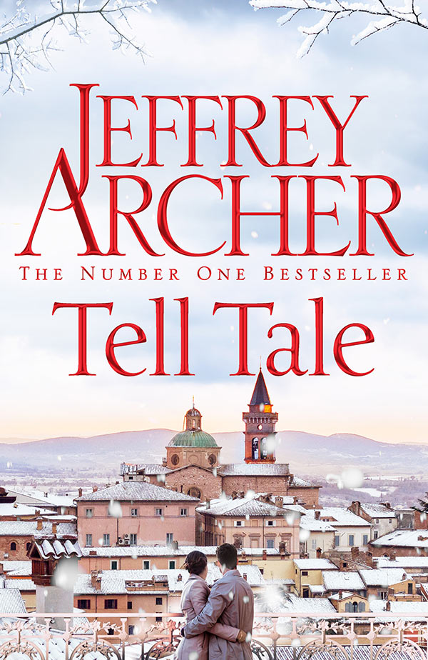 Tell-Tale, by Jeffrey Archer - UK edition