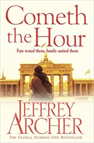Cometh The Hour, by Jeffrey Archer