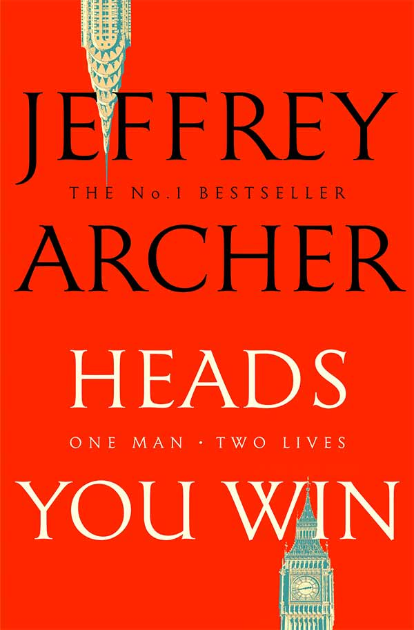 Heads You Win, by Jeffrey Archer - UK edition