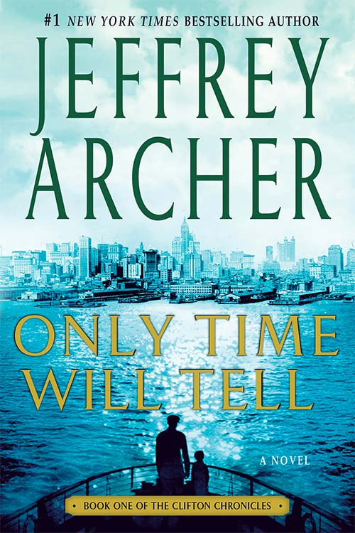 Only Time Will Tell, by Jeffrey Archer