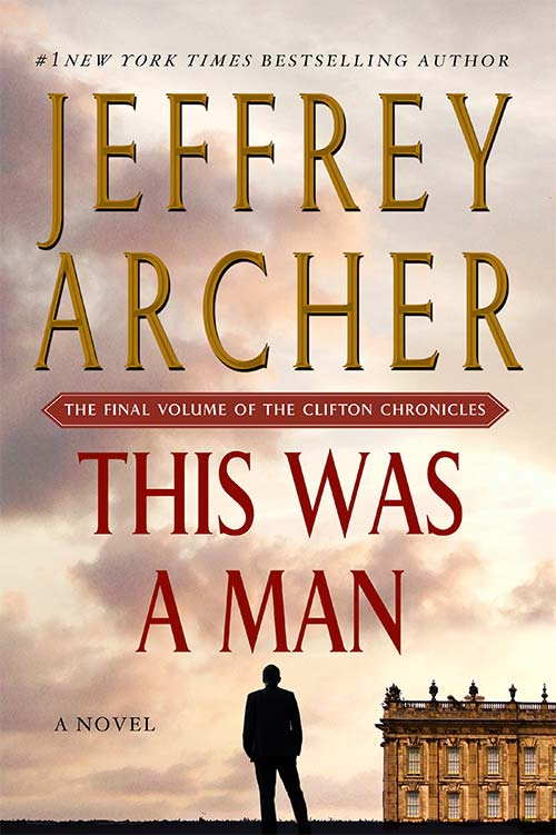 This Was A Man, by Jeffrey Archer